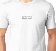 Gold Star like Rachel Berry Unisex T-Shirt