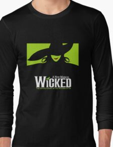 Wicked Broadway Musical - Untold Story about Wizard Of Oz - T-Shirt Long Sleeve T-Shirt