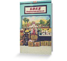 eden supermarket Greeting Card