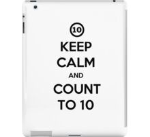 KEEP CALM and Count to Ten iPad Case/Skin