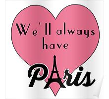 We'll Always Have Paris Poster