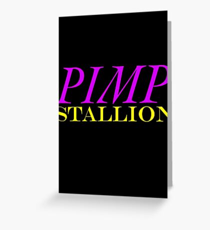 Pimp Stallion Greeting Card