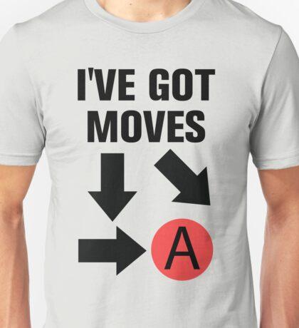 I've got moves Unisex T-Shirt