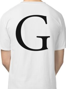 G, Alphabet Letter, Gee, Golf, George, A to Z, 7th Letter of Alphabet, Initial, Name, Letters, Tag, Nick Name Classic T-Shirt
