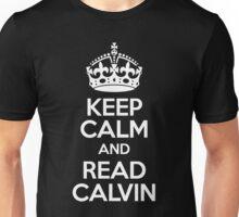 Keep Calm & Read Calvin (white on black) Unisex T-Shirt