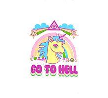 Unicorn Go To Hell Photographic Print