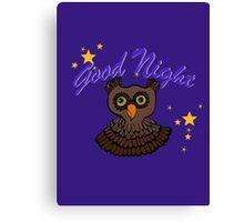 Owl says Good Night Canvas Print