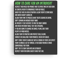 How To Care For An Introvert Canvas Print