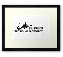 DEVGRU- we will come and find you! Framed Print