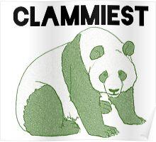 Clammiest Panda (Green) Poster