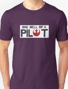 That's One Hell of a Pilot! T-Shirt