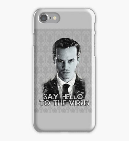 Jim Moriarty- Say hello to the virus iPhone Case/Skin