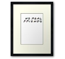 No Real Friends Kanye Framed Print
