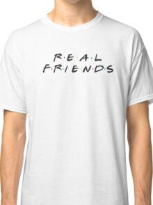 Real Friends - Kanye Classic T-Shirt