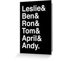 Leslie & Ben & Ron & Tom & April & Andy. (Parks & Rec) (Inverse) Greeting Card
