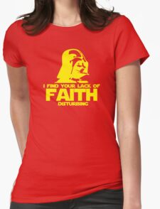 """Vader """"Lack of Faith"""" Womens Fitted T-Shirt"""