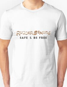 Safe & BS free Unisex T-Shirt