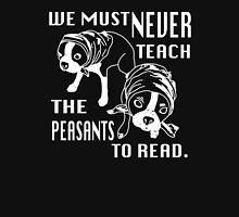 Boston Terrier Peasants (Can't Read) Unisex T-Shirt