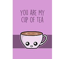 You are my cup of tea Photographic Print
