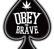 Obey the Brave Cannabis ace. by LIT-DEMAND