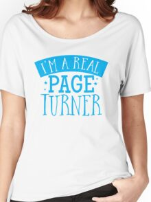 I'm a real page turner Women's Relaxed Fit T-Shirt