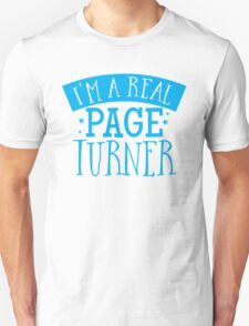 I'm a real page turner Unisex T-Shirt