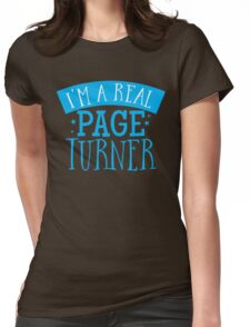 I'm a real page turner Womens Fitted T-Shirt