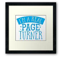 I'm a real page turner Framed Print