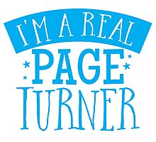 I'm a real page turner Photographic Print