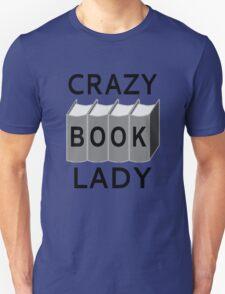 Crazy Book Lady Unisex T-Shirt