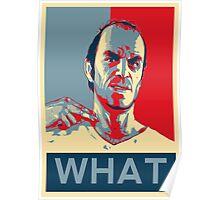 """GTA 5 - Trevor """"What"""" Poster"""
