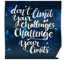 Challenging quote Poster