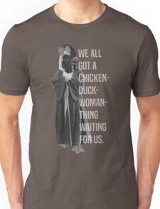 Chicken-Duck-Woman-Thing Unisex T-Shirt