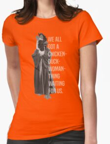 Chicken-Duck-Woman-Thing Womens Fitted T-Shirt
