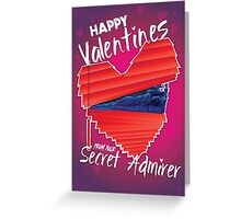 Valentines Day - Secret Admirer Greeting Card