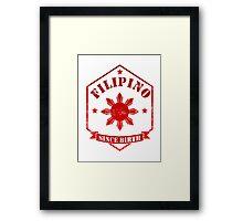 Filipino Since Birth Design Framed Print