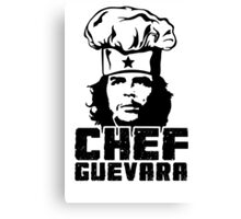 Che Chef, Che Guevara Revolutionary Chef  Canvas Print