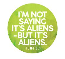 I'm Not Saying It's Aliens by subject13fringe