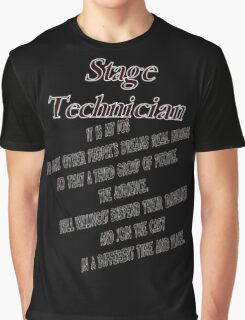 Stage Tech. Graphic T-Shirt
