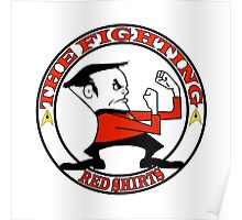 The Fighting Red Shirts with logo Poster