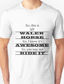 This is MY Waler Unisex T-Shirt