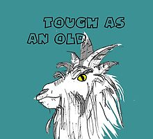 Animals - Tough as an Old Goat by Heatherian