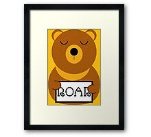 Hear the roar Framed Print