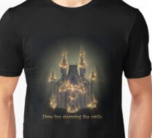Have fun storming the castle (Miracle Max, Princes Bride) Unisex T-Shirt