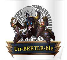 The Un-BEETLE-ble Khepri Poster