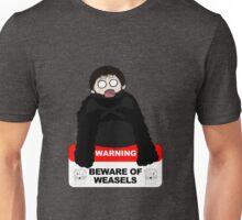 Beware of weasels, Samwell Unisex T-Shirt