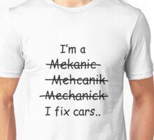 I Fix Cars Unisex T-Shirt