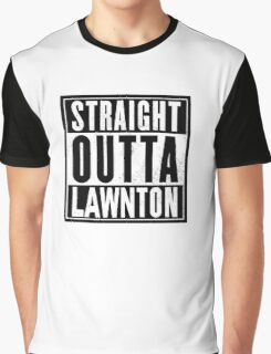 Straight Outta Lawnton Graphic T-Shirt