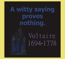 A Witty Saying - Voltaire Baby Tee