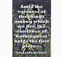 Amid The Vastness Of The Things - da Vinci Unisex T-Shirt